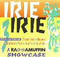 Irie Irie Three - Raggamuffin