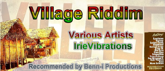 Check out Various Artists on the Village Riddim by IrieVibrations - Recommended by Benn-i