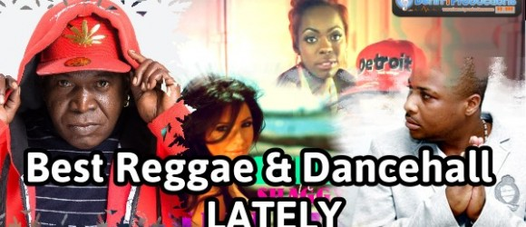 The Best Reggae and Dancehall Tracks Lately