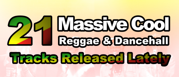 The latest reggae and dancehall tracks, featuring Chronixx, Busy Signal, Stick Figure, Rebelution and more!