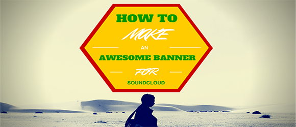 How to make an AWESOME Visual SoundCloud Banner