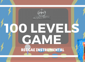 100 Levels Game - Reggae One Drop Instrumental