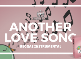 Another Love Song Riddim - Reggae One Drop Instrumental