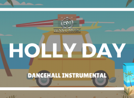 Holly Day Riddim - Dancehall Instrumental