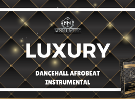Dancehall Afrobeat instrumental - Luxury Riddim - Benn-i Productions