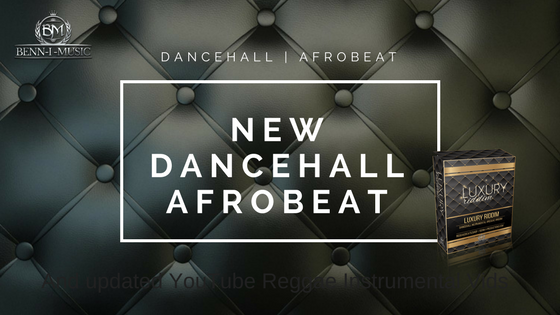 New Dancehall Afrobeat Instrumental - Benn-i Productions